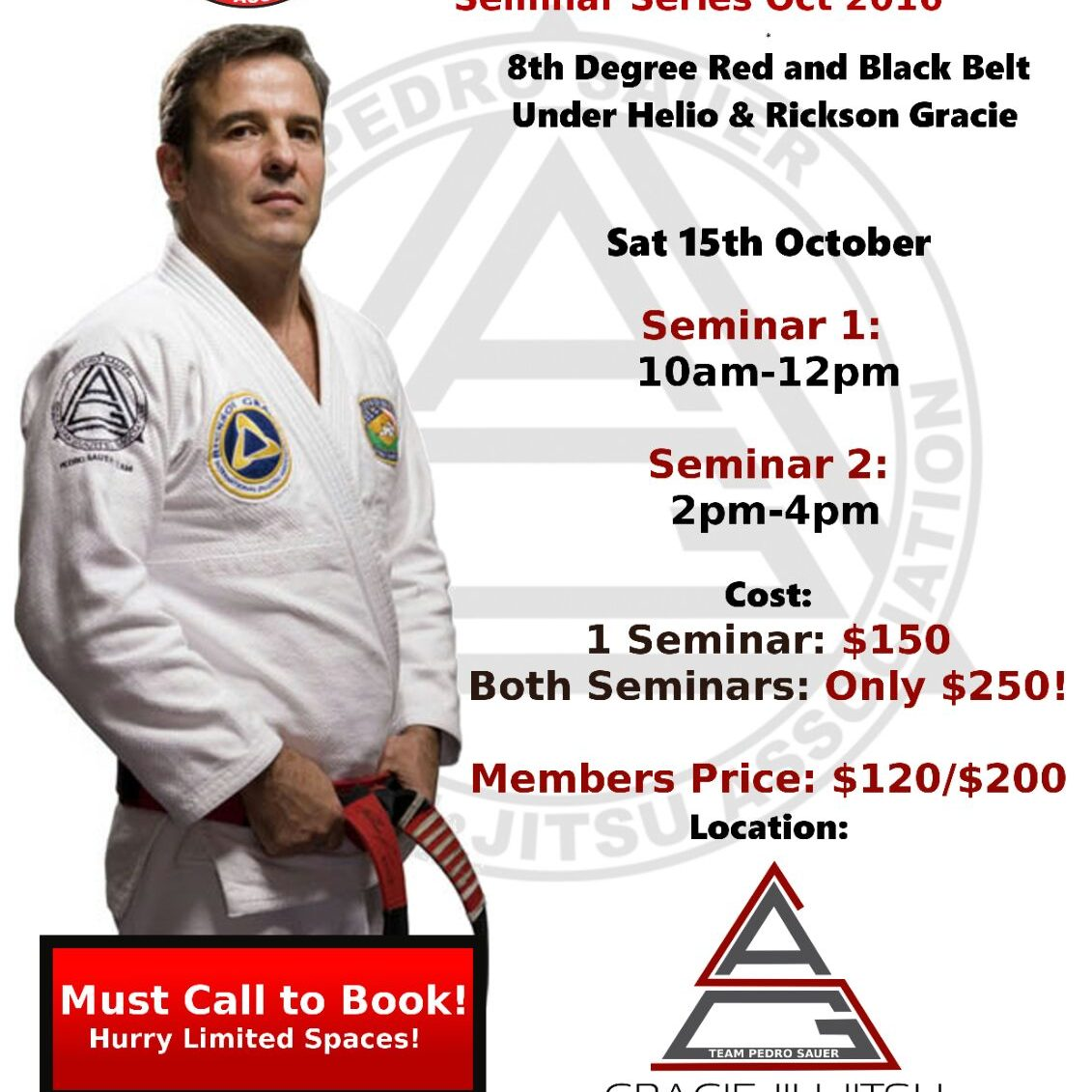 Rare Opportunity to Train with the Best: Pedro Sauer Seminar
